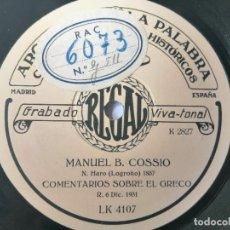 Discos de pizarra: MANUEL BARTOLOMÉ COSSIO - COMENTARIOS SOBRE EL GRECO / LA EDUCACIÓN DEL NIÑO - ARCHIVO DE LA PALABRA. Lote 287373173
