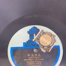 Discos de pizarra: DISCO DE PIZARRA WANA SHIMY BLUES - LA JAVA JAVA DANCE ODEON. Lote 287690648