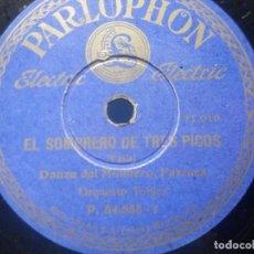 Discos para gramofone: DISCO PIZARRA PARLOPHON P. 54.555 - ORQUESTA TOLDRÁ - DANZA DE LA MOLINERA - SOMBRERO TRES PICOS. Lote 288184298
