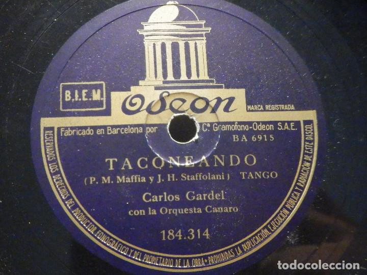 PIZARRA ODEON 184.314 - CARLOS GARDEL - YO NO SE QUE ME HAN HECHO TUS OJOS - TACONEANDO (Música - Discos - Pizarra - Solistas Melódicos y Bailables)