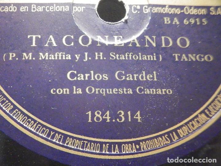Discos de pizarra: PIZARRA Odeon 184.314 - Carlos Gardel - Yo no se que me han hecho tus ojos - Taconeando - Foto 2 - 288364353