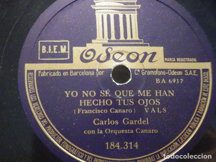 Discos de pizarra: PIZARRA Odeon 184.314 - Carlos Gardel - Yo no se que me han hecho tus ojos - Taconeando - Foto 3 - 288364353