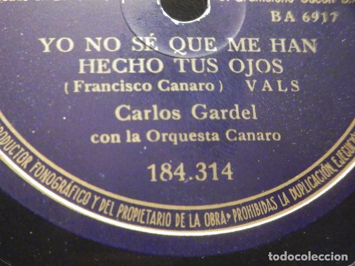 Discos de pizarra: PIZARRA Odeon 184.314 - Carlos Gardel - Yo no se que me han hecho tus ojos - Taconeando - Foto 4 - 288364353