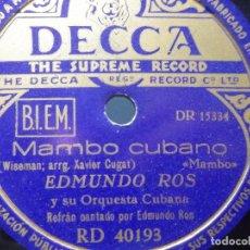 Discos de pizarra: PIZARRA DECCA RD 40193 - EDMUNDO ROS - MAMBO CUBANO - TOME EL SOL POR LA MAÑANA. Lote 288372013