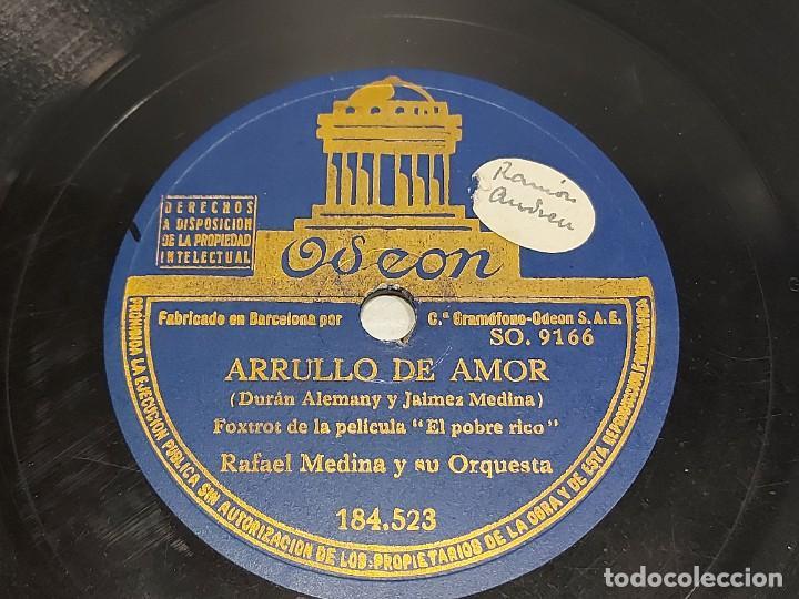 Discos de pizarra: PIZARRA !! RAFAEL MEDINA / ARRULLO DE AMOR-NO TE IMPORTE SABER / ODEON / 25 CM / BUEN ESTADO. - Foto 2 - 289210858