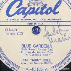 Discos de pizarra: 78 RPM- CAPITOL- NAT KING COLE- BLUE GARDENIA - CANT I- FILM. Lote 291926198