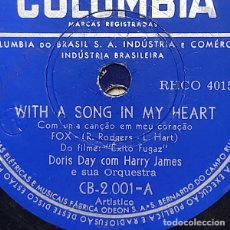 Discos de pizarra: COLUMBIA - DÓRIS DAY / HARRY JAMES- WITH A SONG IN MY HEART / THE VERY THOUGHT OF YOU - PELICULA. Lote 291927398