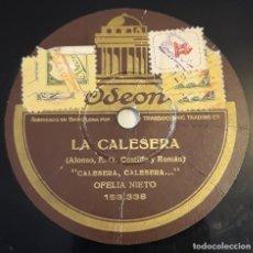 Discos de pizarra: DISCO PIZARRA 78 RPM. ODEON 153.338/9. OFELIA NIETO Y C.VILADOMS. CALESERA, CALESERA / GAVOTA. Lote 293638028