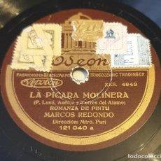 """Discos de pizarra: PIZARRA 78 RPM 12"""".ODEON 121.040. LA PICARA MOLINERA. MARCOS REDONDO. ROMANZA DE PINTU / LA RONDA.... Lote 295490443"""