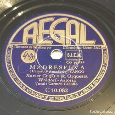 Discos de pizarra: PIZARRA 78 RPM. REGAL C10.082. XAVIER CUGAT Y ORQUESTA WALDORF-ASTORIA. MADRESELVA / NOSTALGIAS. Lote 295509828