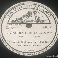 "Discos de pizarra: PIZARRA 78RPM 12"". LA VOZ DE SU AMO AB 277. ORQUESTA SINFÓNICA DE FILADELFIA. RAPSODIA HÚNGARA Nº 2. Lote 295516883"