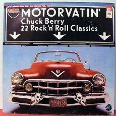 Discos de vinilo: CHUCK BERRY ( MOTOR VATIN' ) ' 22 ROCK 'N' ROLL CLASSICS' LP33. Lote 989415