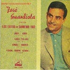 Discos de vinilo: UXV JOSE GUARDIOLA - LOS EXITOS DE SANREMO 1962 BALADA ADDIO GONDOLA TANGO ITALIANO . Lote 26006535