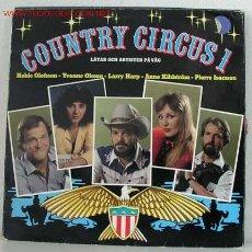 Discos de vinilo: COUNTRY CIRCUS 1 LP33. Lote 752905
