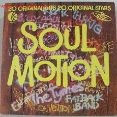 Discos de vinilo: SOUL MOTION (LA BELLE,O'JAYS,THE TYMES,BARRY WHITE,LINDA LEWIS,SILVER CONVENTION...) LP33. Lote 752936