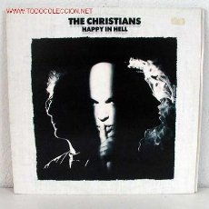 Discos de vinilo: THE CHRISTIANS ( HAPPY IN HELL ) 1992 - ENGLAND LP33 ISLAND RECORDS. Lote 758760