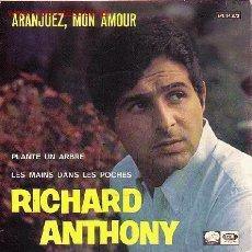 Discos de vinilo: RICHARD ANTHONY EP 3 TEMAS. Lote 24228505