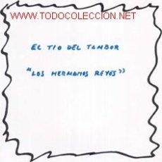 Discos de vinilo: LOS HERMANOS REYES. Lote 22666076