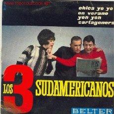 Discos de vinilo: LOS 3 SUDAMERICANOS - CHICA YE YE. Lote 21443099