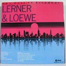 Discos de vinilo: THE BEST OF BROADWAY (LERNER & LOEWE COMPOSERS) LP33. Lote 770449