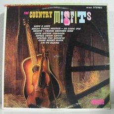 Discos de vinilo: THE COUNTRY MISFITS LP33. Lote 772606