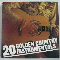 Discos de vinilo: 20 GOLDEN COUNTRY INSTRUMENTALS LP33. Lote 773547