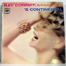 Discos de vinilo: RAY CONNIFF HIS ORCHESTRA AND CHORUS ('S CONTINENTAL) LP33. Lote 773610