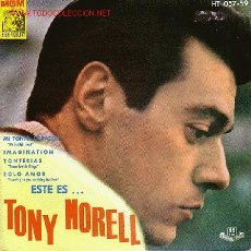 Discos de vinilo: TONY MORELL DISCO EP HT057-59 1962 DISCO ESPAÑOL RARO. Lote 24044123
