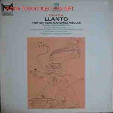 Discos de vinilo: LLANTO POR IGNACIO SANCHEZ MEJIAS, POEME DE FEDERICO GARCIA LORCA. Lote 20452898