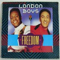 Discos de vinilo: LONDON BOYS – FREEDOM GERMANY 1990 TELDEC. Lote 787173