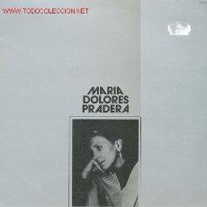 Discos de vinilo: MARIA DOLORES PRADERA. Lote 25733702