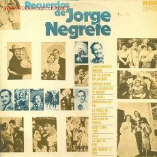 Discos de vinilo: RECUERDOS DE JORGE NEGRETE XXX. Lote 24108131