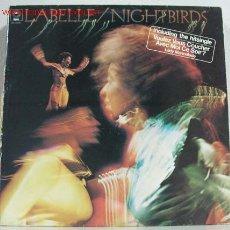 Discos de vinilo: LA BELLE (NIGHTBIRDS) 1974 - EEC LP33. Lote 817487