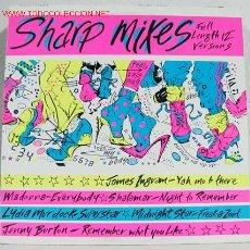 Disques de vinyle: SHARP MIXES (MADONNA,JAMES INGRAM,SHALAMAR,JENNY BURTON,MIDNIGHT STAR...) LP33. Lote 4726047