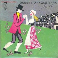 Discos de vinilo: DANSES D'ANGLATERRA. Lote 835732