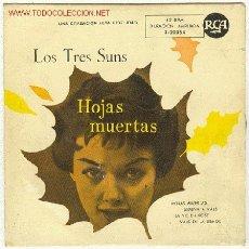 Discos de vinilo: LOS TRES SUNS. Lote 25731884