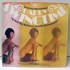 Discos de vinilo: DANCING INTERNATIONAL HAPPY SWINGTIME (RAY MCKENZIE AND HIS ORCHESTRA) LP33. Lote 858125