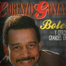 Discos de vinilo: MUSICA GOYO - LP - LORENZO GONZALEZ 2 LP - BOLEROS *FF99. Lote 23268370