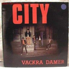 Discos de vinilo: CITY ( VACKRA DAMER ) 1981 - SWEDEN LP33 TYFON. Lote 947661