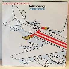 Discos de vinilo: NEIL YOUNG ( LANDING ON WATER ) 1986 - GERMANY LP33 GEFFEN RECORDS. Lote 947704