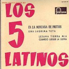 Discos de vinilo: LOS 5 LATINOS DISCO EP FONTANA. Lote 20806750