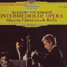 Discos de vinilo: INTERMEDIOS DE OPERA DISCO LP KARAJAN. Lote 8989139