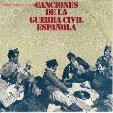 Disques de vinyle: CANCIONES DE LA GUERRA CIVIL ESPAÑOLA. Lote 71534