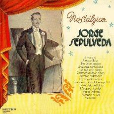 Discos de vinilo: JORGE SEPULVEDA - NOSTALGICO.... Lote 23995558