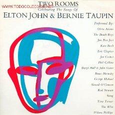 Discos de vinilo: ELTON JOHN - TWO ROOMS. DISCO DOBLE LP. Lote 24150538