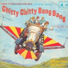 Discos de vinilo: CHITTY, CHITTY BANG BANG. MÚSICA DE LA PELICULA... XXX. Lote 24108130