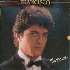 Discos de vinilo: FRANCISCO - CARIÑO MIO. Lote 25834116