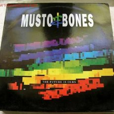 Discos de vinilo: MUSTO ET BONES ( THE FUTURE IS OURS ) ENGLAND-1990 LP33. Lote 338723