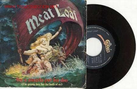 SINGLE 45 RPM / MEAT LOAF / VOY A AMARLA POR LOS DOS / EDITADO EN ESPAÑA (Música - Discos - Singles Vinilo - Heavy - Metal)