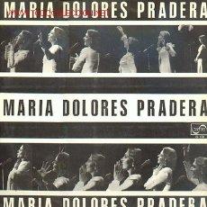 Discos de vinilo: MARIA DOLORES PRADERA - CUANDO LLORA MI GUITARRA - LAS CIUDADES - SIN DECIRTE ADIOS - RUBIO Y ALTO X. Lote 24108124